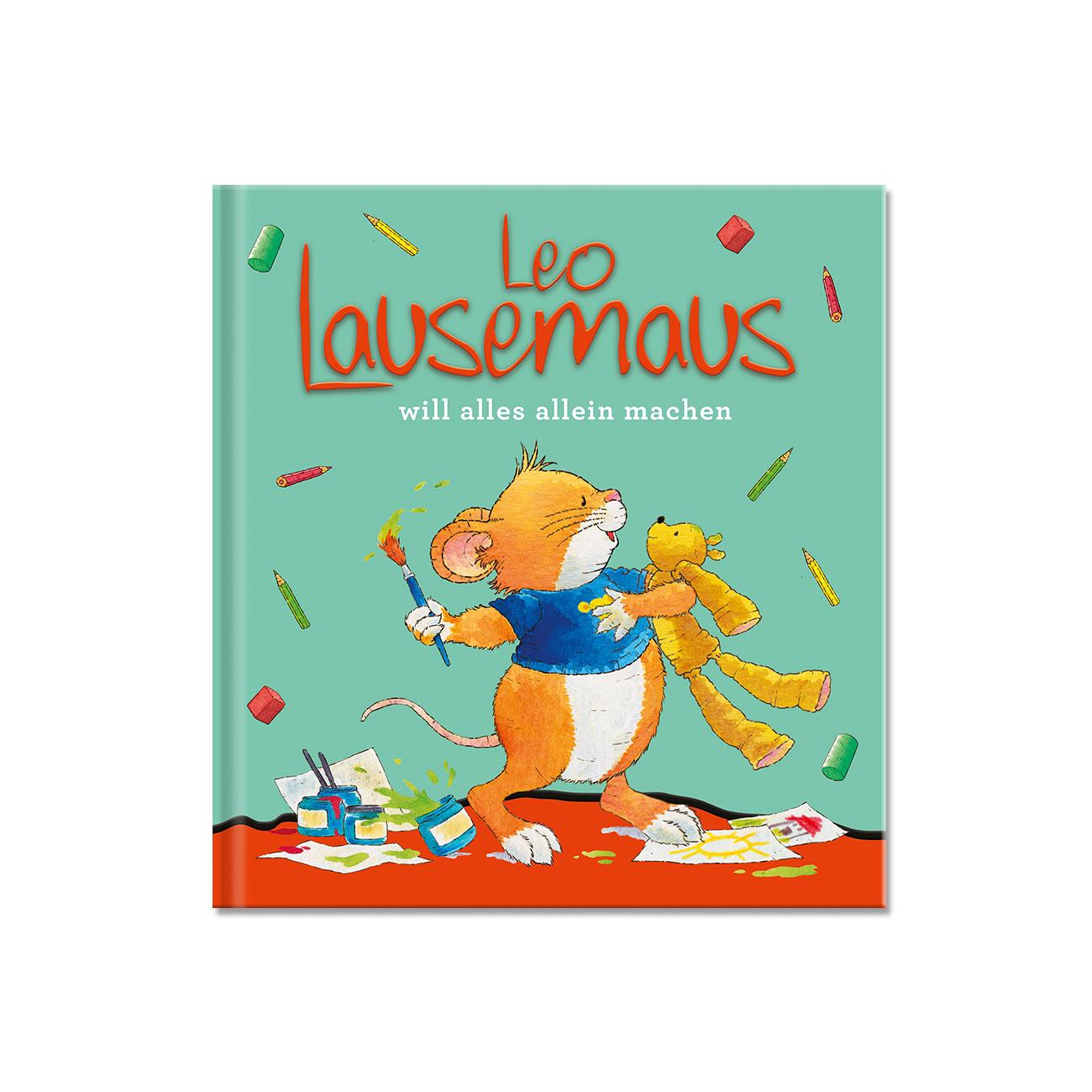 Leo Lausemaus will alles alleine machen