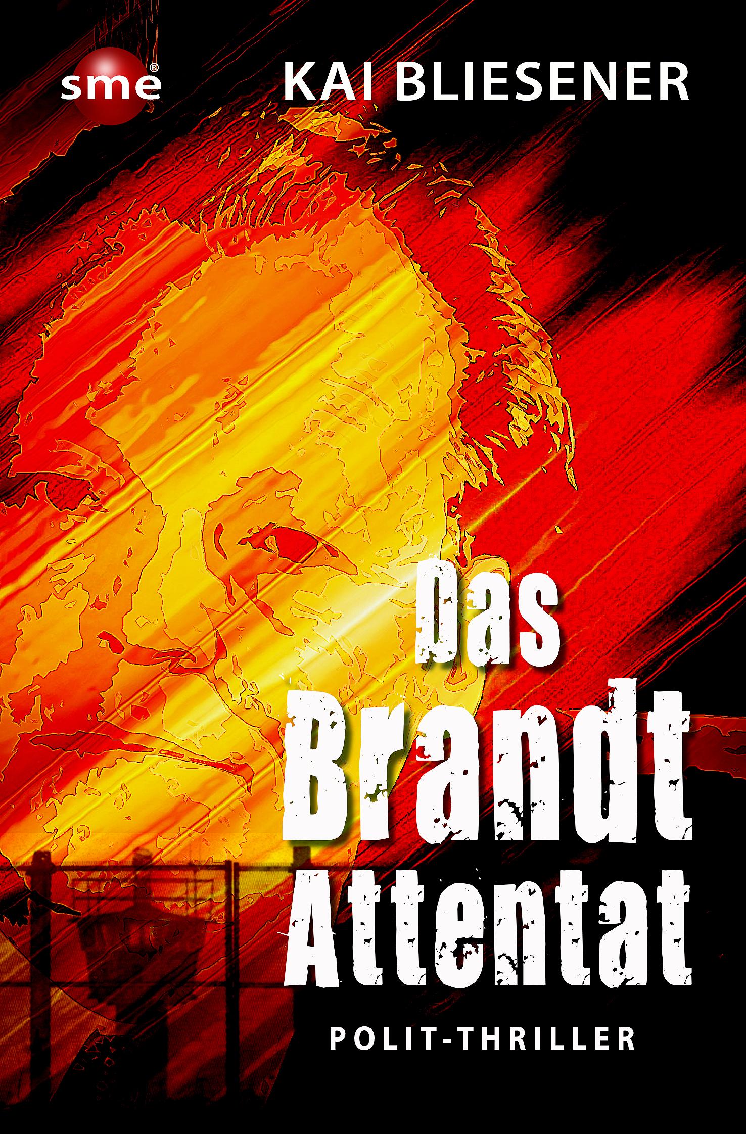 Das Brandt Attentat