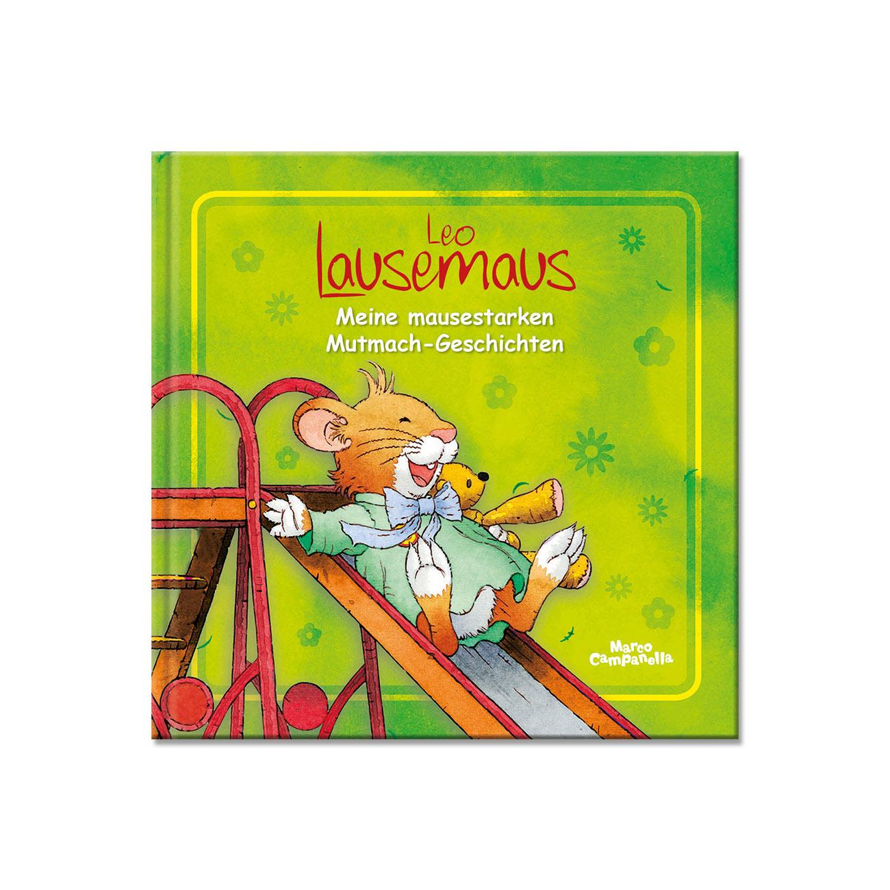 Leo Lausemaus - Mutmach-Geschichten